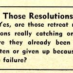 Those Resolutions